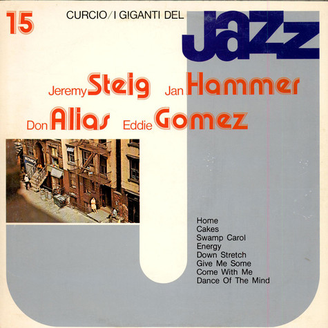 Jeremy Steig / Jan Hammer / Don Alias / Eddie Gomez - I Giganti Del Jazz Vol. 15