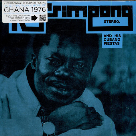 K. Frimpong & His Cubano Fiestas - K. Frimpong And His Cubano Fiestas