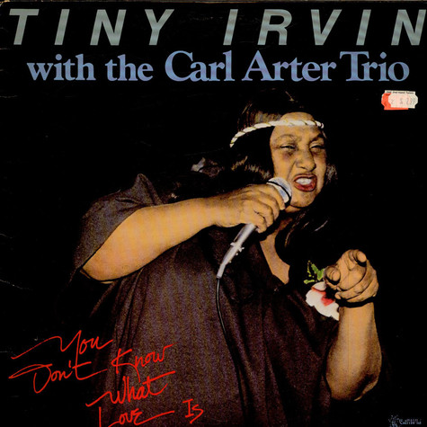 Tiny Irvin With The Carl Arter Trio - You Don't Know What Love Is