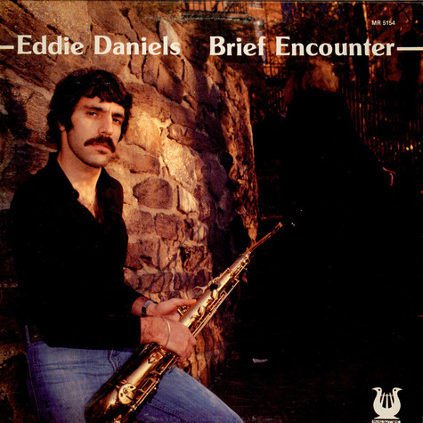 Eddie Daniels - Brief Encounter