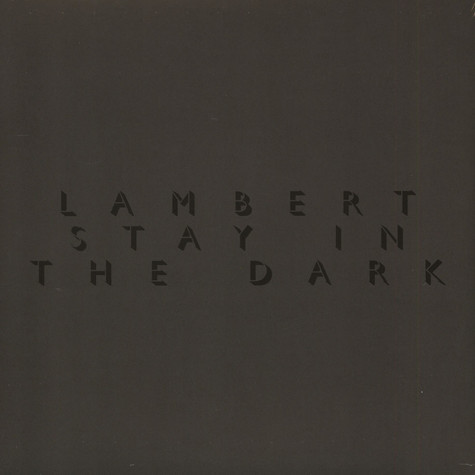 Lambert - Stay In The Dark