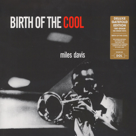 Miles Davis - Birth Of The Cool Gatefold Sleeve Edition