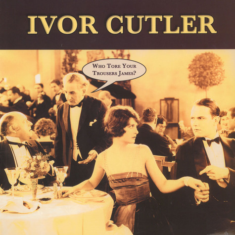 Ivor Cutler - Who Tore Your Trousers James?