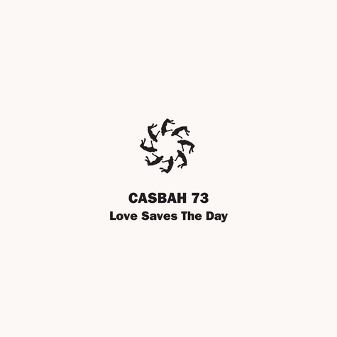 Casbah73 - Love Saves The Day Rahaan Remix