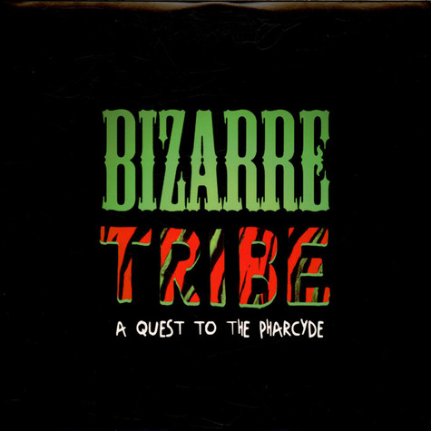 A Tribe Called Quest, The Pharcyde, Amerigo Gazaway - Bizarre Tribe - A Quest To The Pharcyde