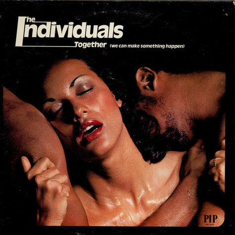 The Individuals - Together (We Can Make Something Happen)