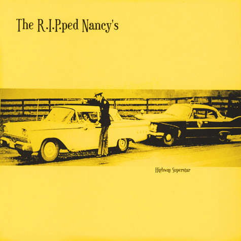 R.I.P.ped Nancy's, The - Highway Superstar