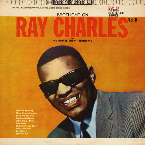 Ray Charles And The George Brown Orchestra - Spotlight On Ray Charles Vol. II