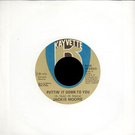 Jackie Moore - Puttin' It Down To You / Never Is Forever