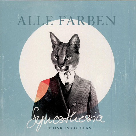 Alle Farben - Synesthesia - I Think In Colours