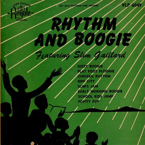 Slim Gaillard - Rhythm And Boogie Featuring