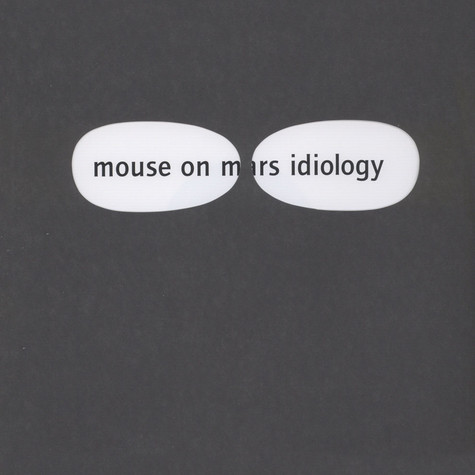 Mouse On Mars - Idiology White Vinyl Edition