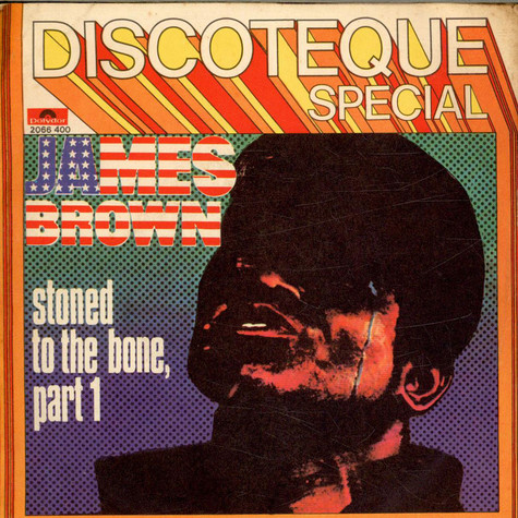 James Brown - Stoned To The Bone (Part 1)