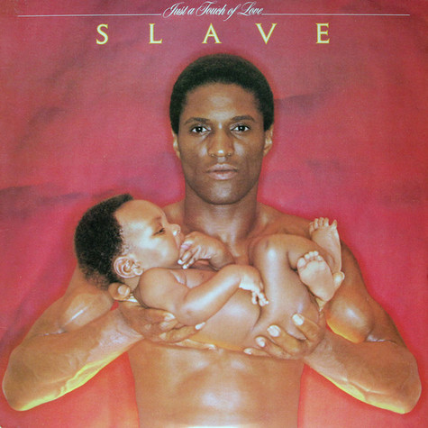 Slave - Just A Touch Of Love