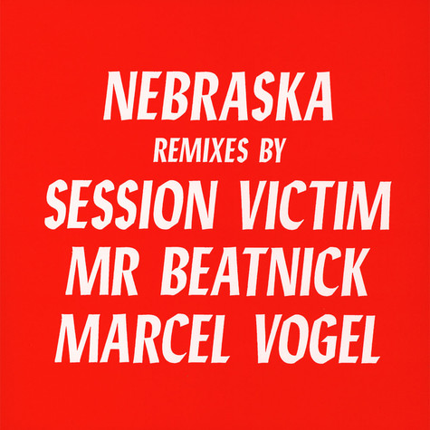 Nebraska - Remixes
