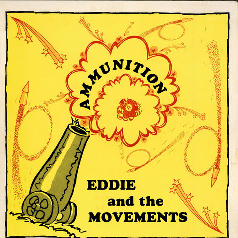 Eddie And The Movements - Ammunition