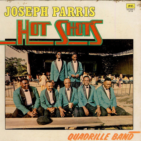 Joseph ParrisQuadrille Band - Hot Shots Vol. 2