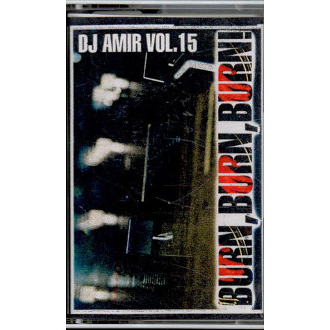 DJ Amir - Vol. 15 - Burn, Burn, Burn
