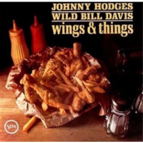 Johnny Hodges And Wild Bill Davis - Wings & Things