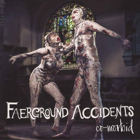 Faerground Accidents - Co-Morbid