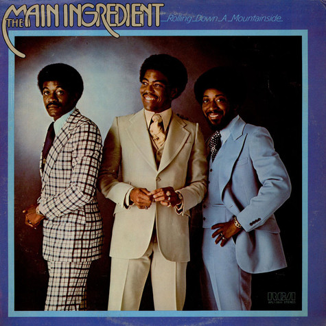 Main Ingredient, The - Rolling Down A Mountainside
