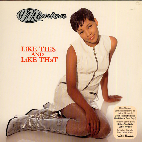 Monica - Like This And Like That