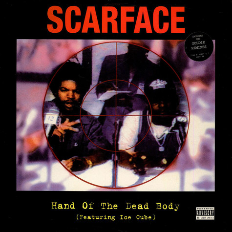 Scarface Featuring Ice Cube - Hand Of The Dead Body