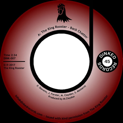 King Rooster, The - Back Chattin' / Fat Chance