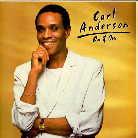 Carl Anderson - On & On