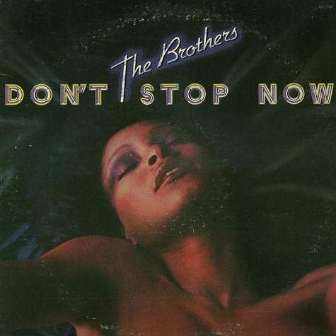 Brothers, The - Don't Stop Now