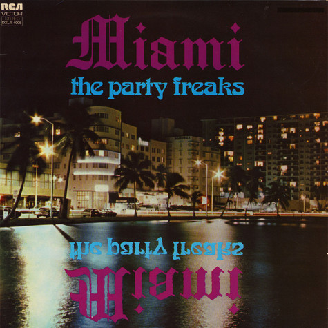 Miami - The Party Freaks