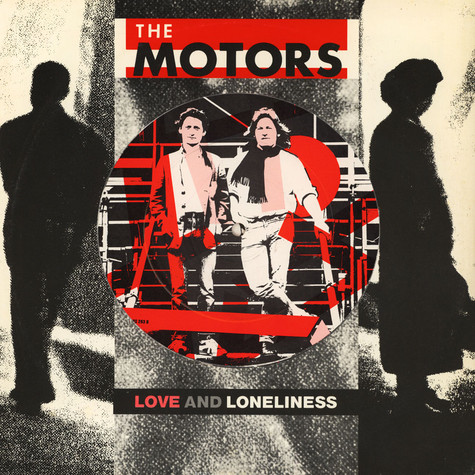 Motors, The - Love And Loneliness