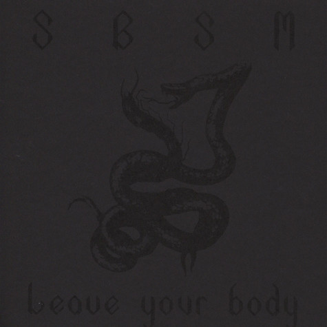 SBSM - Leave Your Body