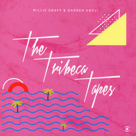 Willie Graff & Darren Eboli - The Tribeca Tapes