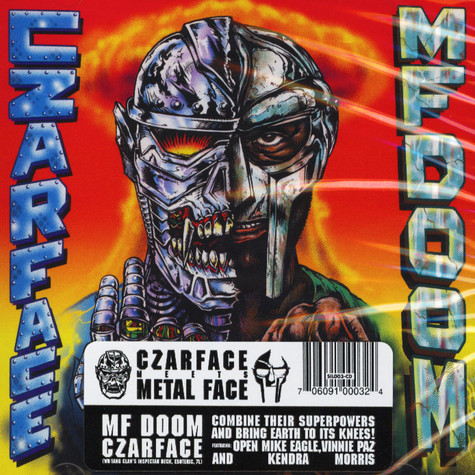 Czarface (Inspectah Deck & 7L & Esoteric) & MF Doom - Czarface Meets Metal Face