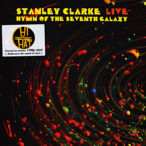 Stanley Clarke - Live … Hymn Of The Seventh Galaxy