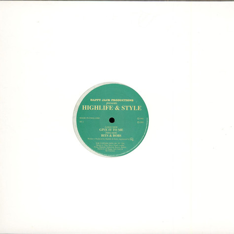 Highlife & Style - Give It To Me / Bits & Bobs