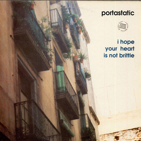 Portastatic - I Hope Your Heart Is Not Brittle
