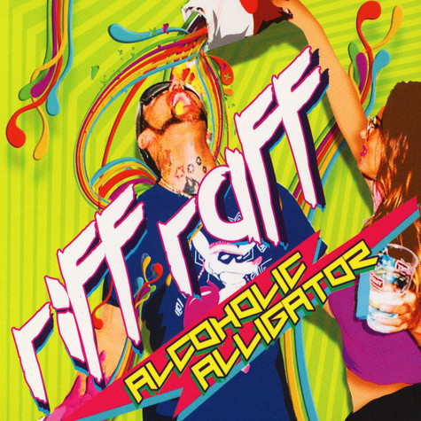 Riff Raff - Alcoholic Alligator