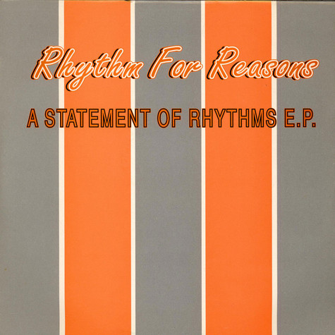 Rhythm For Reasons - A Statement Of Rhythms E.P.
