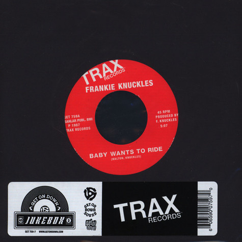 Frankie Knuckles - Baby Wants To Ride / Your Love