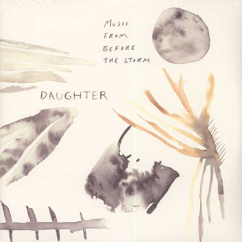Daughter - OST Music From Before The Storm