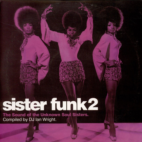 V.A. - Sister Funk2 - The Sound Of The Unknown Soul Sisters