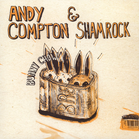 Andy Compton / Shamrock - Bunny Chow