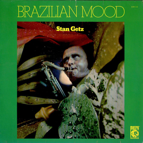Stan Getz - Brazilian Mood
