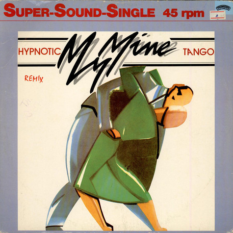 My Mine - Hypnotic Tango (Remix)