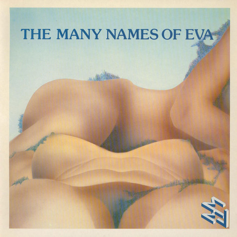 V.A. - The Many Names Of Eva