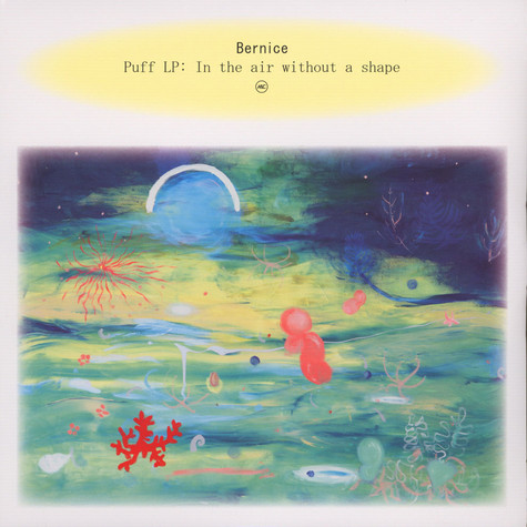 Bernice - Puff: In The Air Without A Shape