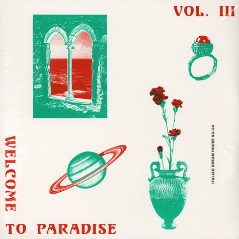 V.A. - Welcome To Paradise: Italian Dream House 90-94 Volume 3