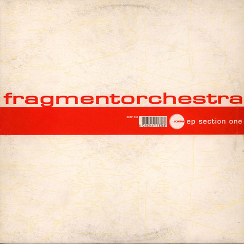 Fragmentorchestra - EP Section One